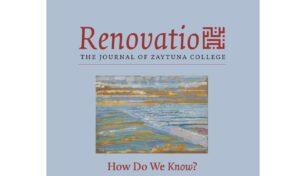 Renovatio, The Journal of Zaytuna College Issue